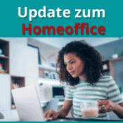 Update Homeoffice Versicherungsschutz